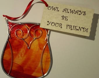 Owl Always Be Your Friend! Stained Glass/Copper Suncatcher