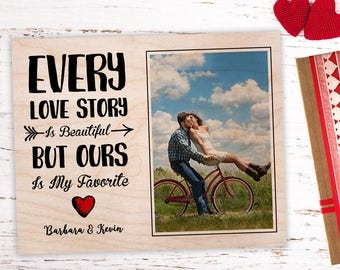 Boyfriend Valentine Gift, Personalized Picture Frame, Valentines Gift For Him, Valentines Gift For Her, Every Love Story Is Beautiful, Frame