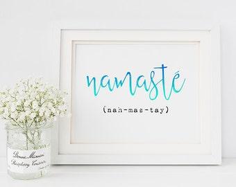 Namaste Art Print - Namaste Yoga Decor - Yoga Art Print - Spiritual Quote Print - inspirational quote - Zen quote - zen home decor