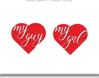 Two (2) Valentine's Day Hearts - My Guy - My Gal - Valentine's SVG - Valentines Cuttable File - Valentines File - Heart SVG