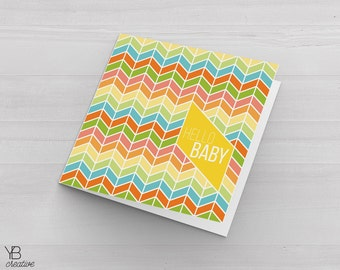 Hello Baby Card & Tag > baby shower / dedication / new arrival greeting card / chevron design