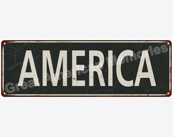 America White on Black Vintage Look Metal Sign 6x18 6180670