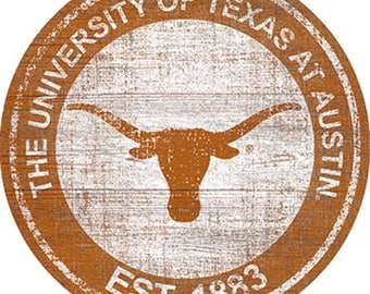 """University Of Texas NCAA Round Distressed Historic Established Wood Sign 24"""" In Diameter"""