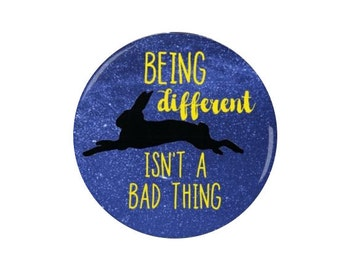Luna Lovegood -  Badge/Magnet - Being Different isn't a bad thing  - Harry Potter Badges/Magnets - Quotes