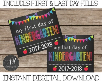 First and Last Day of Kindergarten Chalkboard Sign 2017-2018 - Digital Instant Download