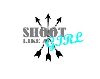 shoot like a girl arrow sticker