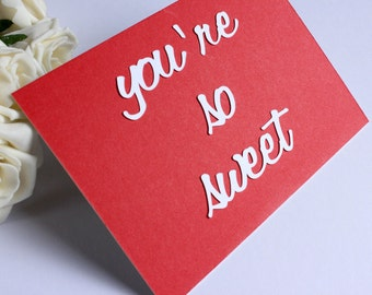 Funny 'You're So Sweet' Birthday or Anniversary Postcard / Card in Red and White by DPJ Designs