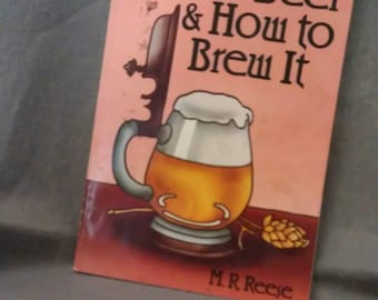 Better Beer and How to Brew It by M. R. Reese Book