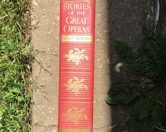 Stories of the Great Operas by Ernest Newman