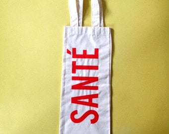 Wine bag with a red screenprinted SANTÉ