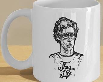 Napoleon Dynamite Thug Life Mug / Coffee Cup - Funny Black and White Mug Art