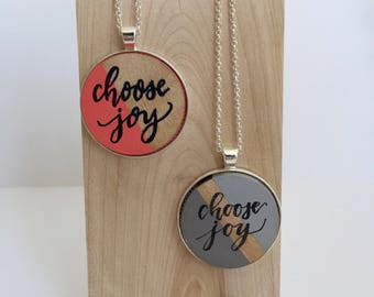 Choose Joy Necklace / Hand Lettered Pendant / Cute Quote Necklace