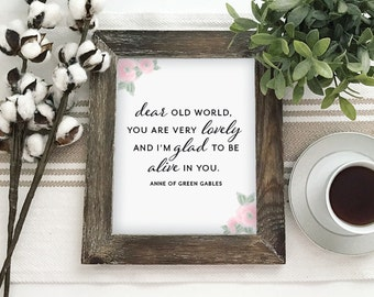 Dear Old World Anne of Green Gables - Printable PDF