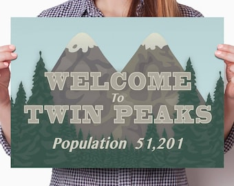 Poster Print: Welcome to Twin Peaks sign graphic, large A3 card, Fan Christmas & Birthday gift