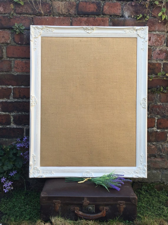 FRAMED BURLAP BOARD - Large Pin Board - White Vision Board - Ornate Hessian Board - Shabby Chic Notice Board - Framed Message Board