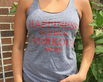 Happiness is a Workout Away Tank, Fitness Tank, Fitness, Running Tank, Workout Tank, Running Tank,  Yoga, Fitness, Cross Training