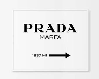 Prada Marfa Print Prada Marfa Art Prada Marfa Decor Gossip Girl Fashion Art Fashion Print Bedroom High Fashion Prada Sign INSTANT