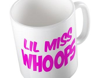 Lil' miss whoops mug