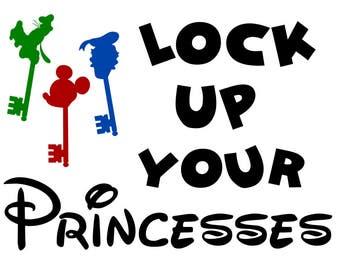 Lock Up Your Princesses - svg file