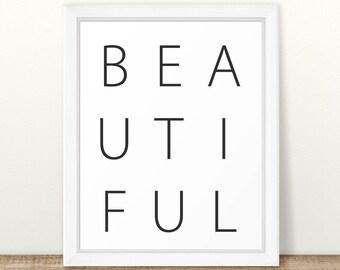 Beautiful Print, Beautiful Word Wall Art, Printable Wall Art, Printable Art, Nursery Print, Typography art, black and white, minimalist