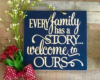 Every Family Has a Story,Housewarming Gift,Family Quotes,Family Signs,Wooden Sign Quotable Gifts,Wall Gallery Art,Custom Wood Sign,