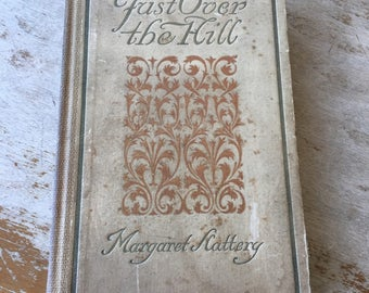 Antique Just Over the Hill Book by Margaret Slattery, Young Adult Essays, 1st Edition