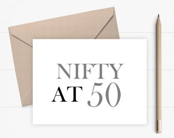 50th Birthday Card Funny 50th Birthday Card Fifty Birthday Card for him for her Nifty at 50