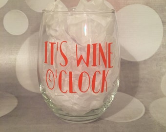 It's Wine O'Clock Glass