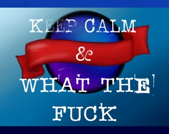 Keep Calm and WTF Download