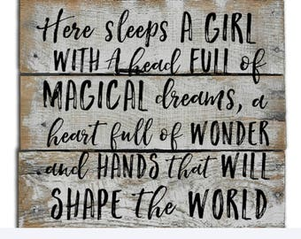 Here Sleeps A Girl With A Head Full of Magical Dreams - Girls Room Sign - Girls Room Decor - Nursery Sign - Baby Shower Gift