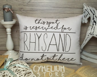 Rhysand  - decorative pillow - This spot it reserved! - Sarah J Maas ACOTAR