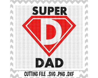 Superhero Svg, Super Dad Cutting File, Fathers Day Svg-Dxf-Fcm-Png, Cut Files For Silhouette Studio/ Cricut, Svg Download.
