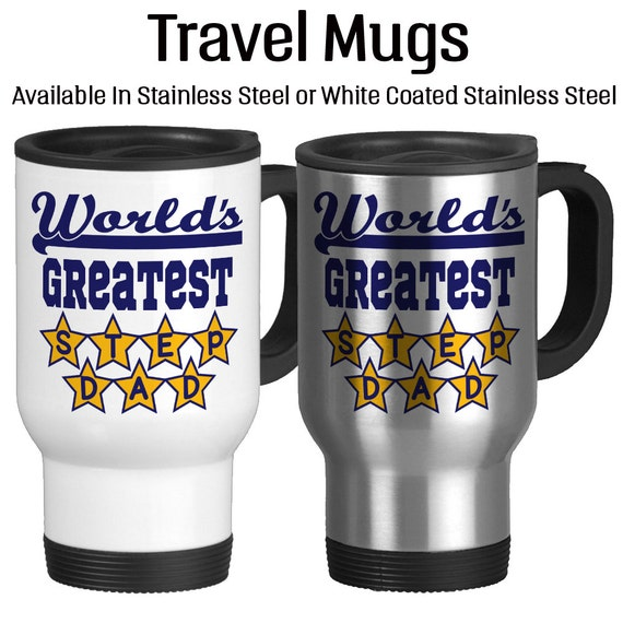 Travel Mug Worlds Greatest Step Dad Fathers Day Gift Gift For