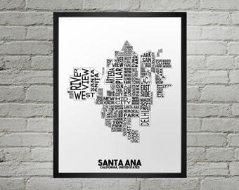 Santa Ana California Neighborhood Typography City Map Print