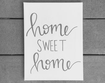 Home Sweet Home Grey and White Canvas