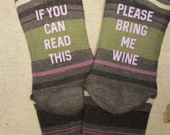 If you can read this Socks - If you can read this Please bring me wine Socks - funny socks - gift for her - birthday gift - wife gift