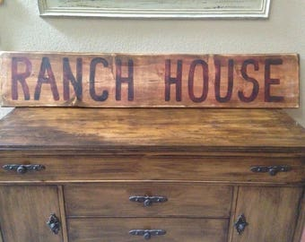 Ranch House Hand Painted Wooden Sign