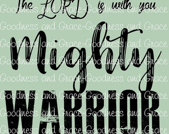 Mighty Warrior the Lord is with You - Judges 6:12 Sign - Baby Nursery Art - Baby Nursery Print - Baby Shower Gift - Boy Baby Shower Theme