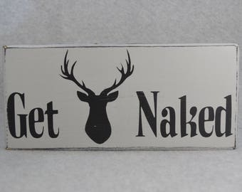 Get Buck Naked with Deer Head Silhouette Rustic Wood Sign | Bathroom Decor | Hunter