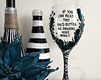 Hand painted quote wineglass, customisable message wineglass, wine lovers gift, ribbons and roses