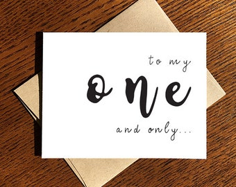 Cute Relationship Love Card - Valentine's Day - Anniversary - To My One and Only