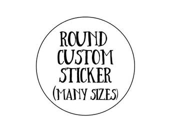 Custom stickers,custom labels, printed stickers, round labels, personalized stickers, logo sticker,stickers,labels, Custom, Personalized