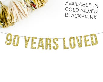 90 Years Loved Birthday Banner || 90th birthday party decorations pink gold black silver 1926 anniversary sign banner bunting