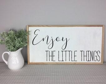 Enjoy the Little Things Sign | Home Decor | Little Things | Enjoy Little Things