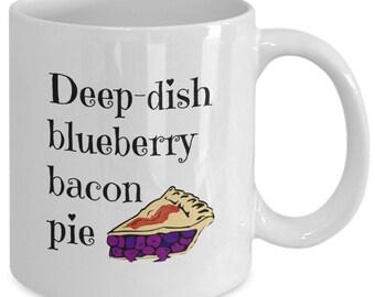 Deep-dish BLUEBERRY BACON PIE - Waitress The Musical Inspired Coffee Mug - Broadway Fan Gift - 11 oz white coffee tea cup