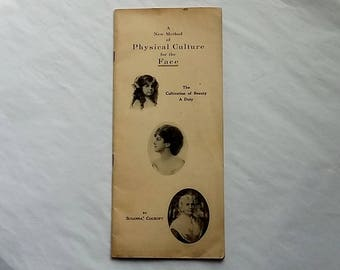 1912 Health & Beauty Course Advertising Booklet, Physical Culture for the Face