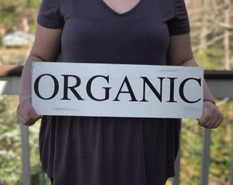 Organic distressed wood sign