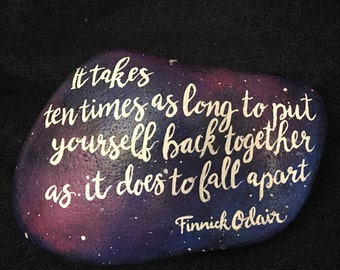 Finnick Odair Quote, galaxy background, custom quote decorative rock