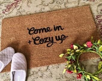 Come In and Cozy Up Doormat, Custom Doormat, Cozy Up Doormat, Welcome Mat, Painted Doormat, Doormats, Original Doormats, outdoor rug