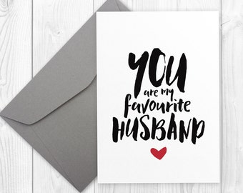 Printable greeting card for husband - You are my favourite husband | Printable anniversary or birthday card for him, favorite husband card